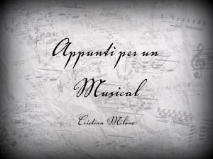 Appunti per un Musical